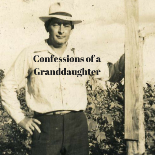 Confessions of a Granddaughter